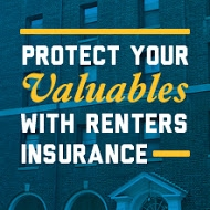 Protect Your Valuables With Renters Insurance